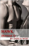Hawk (Burnout) - Dahlia West