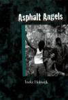 Asphalt Angels - Ineke Holtwijk;Aneke Holtwijk