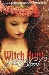 Witch Hunt: Of the Blood - Devin O'Branagan, Suzanne Hayes Campbell, Keri Lake, Krista Walsh, K.L. Schwengel