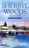 Harbor Lights (Chesapeake Shores Novels) - Sherryl Woods