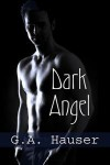Dark Angel - G.A. Hauser
