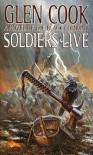 Soldiers Live - Glen Cook