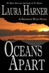 Oceans Apart - Laura Harner