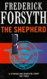 The Shepherd - Frederick Forsyth