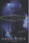 The Night Calls - David Pirie