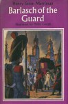 Barlasch of the Guard (Children's Illustrated Classics) - Henry Seton Merriman
