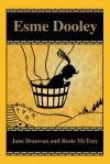 Esme Dooley - Jane  Donovan, Rosie McTozy
