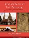 Encyclopedia of Thai Massage: A Complete Guide to Traditional Thai Massage Therapy and Acupressure - C. Pierce Salguero, David Roylance