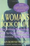 A Woman's Book of Life - Joan Borysenko