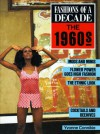Fashions of a Decade: The 1960s - Yvonne Connickie, Elane Feldman, Valerie Cumming