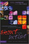 The Heart of the Artist - Rory Noland, Bill Hybels