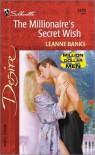 The Millionaire's Secret Wish - Leanne Banks