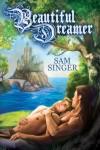Beautiful Dreamer - Sam  Singer