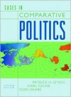 Cases in Comparative Politics - Patrick H. O'Neil,  Don Share,  Karl Fields
