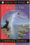 Water & Fire - Tamora Pierce