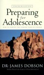 Preparing for Adolescence - James C. Dobson