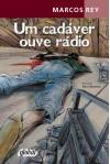 Um Cadaver Que Ouve Radio (Em Portugues do Brasil) - Marcos Rey