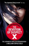 The Devotion of Suspect X - Keigo Higashino, Alexander O. Smith, Elye J. Alexander