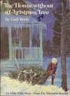 The House Without a Christmas Tree - Gail Rock