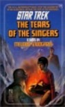The Tears of the Singers (Star Trek, #19) - Melinda M. Snodgrass