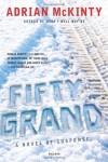 Fifty Grand - Adrian McKinty