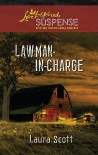 Lawman-in-Charge (Steeple Hill Love Inspired Suspense #249) - Laura Scott
