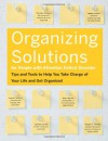 Organizing Solutions for People With Attention Deficit Disorder: Tips and Tools to Help You Take Charge of Your Life and Get Organized - Susan C. Pinsky