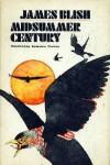 Midsummer Century - James Blish