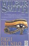Figli del Nilo - Wilbur Smith, Lidia Perria