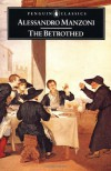The Betrothed: I Promessi Sposi (Penguin Classics) - Alessandro Manzoni