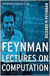Feynman Lectures On Computation - Robin W. Allen, J.G. Hey, Anthony Hey, David Pines, Richard P. Feynman