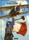 PILOTE À L'EDELWEISS (LE) T.03 : WALBURGA - YANN