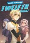 Twelfth Night (Manga Shakespeare) - William Shakespeare;Richard Appignanesi