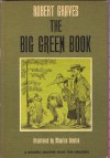 The Big Green Book - Robert Graves, Maurice Sendak