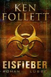 Eisfieber - Ken Follett, Till R. Lohmeyer, Christel Rost