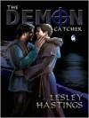 The Demon Catcher - Lesley Hastings