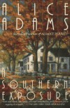 A Southern Exposure - Alice Adams