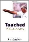 Touched: The Jerry Sandusky Story - Jerry Sandusky