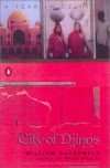 City of Djinns: A Year in Delhi - Olivia Fraser, William Dalrymple