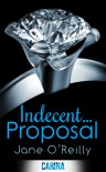 Indecent... Proposal - Jane  O'Reilly