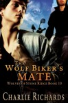 The Wolf Biker's Mate - Charlie Richards