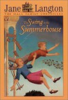 The Swing in the Summerhouse - Jane Langton, Erik Blegvad