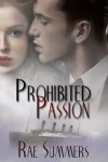 Prohibited Passion - Rae Summers