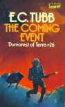 The Coming Event (Dumarest, No. 26) - E. C. Tubb