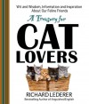 A Treasury for Cat Lovers: Wit and Wisdom, Information and Inspiration About Our Feline Friends - Richard Lederer, Jim McLean