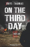 On the Third Day - Rhys Thomas