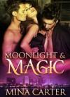 Moonlight & Magic - Mina Carter
