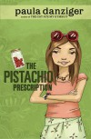The Pistachio Prescription - Paula Danziger