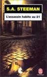 L'assassin habite au 21 - Stanislas-André Steeman