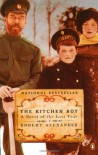 The Kitchen Boy: A Novel of the Last Tsar - Robert Alexander